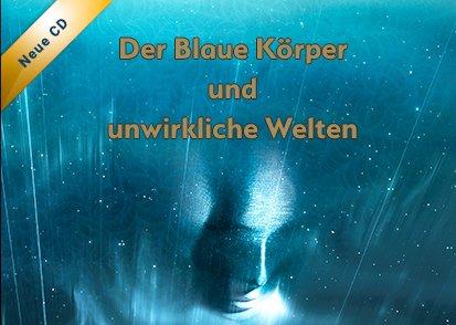 Ramtha Der Blaue Körper und unwirkliche Welten